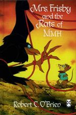 Mrs Frisby and the Rats Of NIMH : New Windmills Series - Robert C. O'Brien