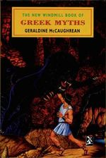 The New Windmill Book Of Greek Myths : New Windmills Series - Geraldine McCaughrean