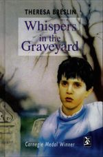 Whispers in the Graveyard : New Windmills Series - Theresa Breslin