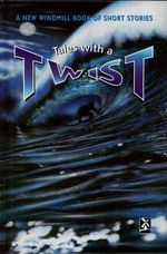 Tales With a Twist : New Windmills Series