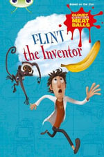 Cloudy with a Chance of Meatballs : Flint the Inventor Gold A/2B - Catherine Baker