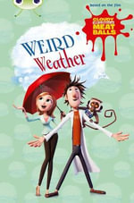 Cloudy with a Chance of Meatballs : Weird Weather Gold B/2B - Catherine Baker