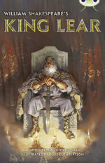 William Shakespeare's King Lear : Red B/5B (KS2) - Timothy Knapman