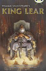 William Shakespeare's King Lear : Red (KS2) B/5b - Timothy Knapman