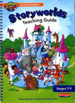 Scottish Storyworlds 7-9 Teaching Guide : Teaching Guide