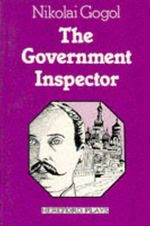 The Government Inspector - Nikolai Gogol