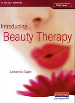 S/NVQ Level 1 Introducing Beauty Therapy : S/NVQ Beauty Therapy for Levels 1, 2 and 3