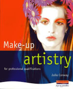 Make-Up Artistry : for Professional Qualifications - Julia Conway