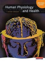 Human Physiology and Health - David Wright