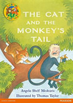 Jamboree Storytime Level B : The Cat and the Monkey's Tail Little Book - Angela Shelf Medearis