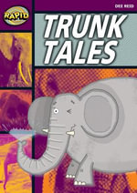 Rapid Stage 1 Set A : Trunk Tales (Series 1) - Dee Reid