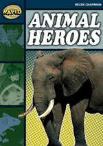 Rapid Stage 6 Set B : Animal Heroes (Series 1) - Helen Chapman