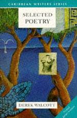 Selected Poetry - Derek Walcott