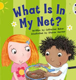 What is in My Net? (Pink B) NF - Catherine Baker
