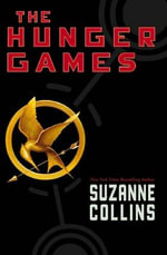 The Hunger Games (USA Edition) : The Hunger Games Trilogy : Book 1 - Suzanne Collins