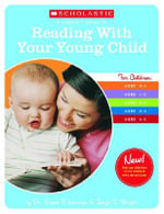 A Parent's Guide to Reading with Your Child - Susan B Neuman