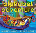 Alphabet Adventure - Audrey Wood