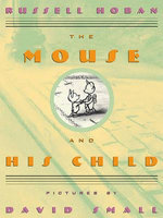 The Mouse and His Child - Russell Hoban