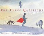 The Three Questions - Jon J. Muth