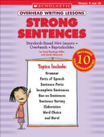 Overhead Writing Lessons: Strong Sentences : Standards-Based Mini-Lessons * Overheads * Reproducibles - Carol Rawlings Miller