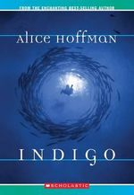Indigo - Alice Hoffman
