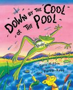 Down by the Cool of the Pool - Tony Mitton