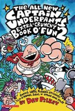Captain Underpants : All New Extra-Crunchy Book o' Fun  : Book 2 - Dav Pilkey