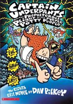 Captain Underpants and the Preposterous Plight of the Purple Potty People : Book 8 - Dav Pilkey