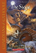 Guardians of Ga'Hoole : The Siege : Book 4 - Kathryn Lasky
