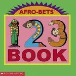 Afrobets 1,2,3 : Afro-Bets - Cheryl Willis Hudson