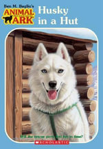 Husky in A Hut : Husky in a Hut: Husky in a Hut - Lucy Daniels