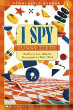 I Spy Funny Teeth Schrd : I Spy Funny Teeth - Jean Marzollo