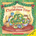 The Littlest Christmas Tree - R A Herman