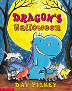 Dragon's Halloween : Dragon's Fat Cat - Dav Pilkey