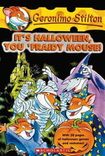 It's Halloween, You 'Fraidy Mouse : Geronimo Stilton Series : Book 11 - Geronimo Stilton