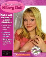 Hangin' with Hilary Duff - Jo Hurley