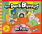 Dumb Bunnies : Bookshelf Ser. - Dav Pilkey