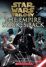 Empire Strikes Back Novelization : The Empire Strikes Back - Ryder Windham