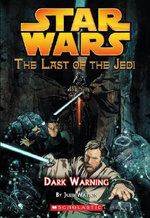 Dark Warning : Last of the Jedi: #2 Dark Warning - Jude Watson