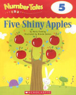 Five Shiny Apples : Grades Prek-1 - Maria Fleming