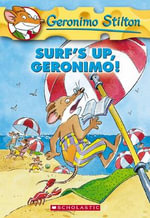 Surf's Up, Geronimo! : Geronimo Stilton Series : Book 20 - Geronimo Stilton