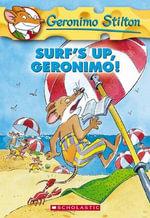 Surf's Up, Geronimo! : Geronimo Stilton Series : Book 20 - Geronimo Stilton