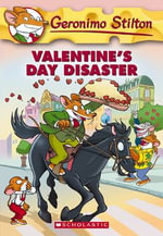Valentine's Day Disaster : Geronimo Stilton Series : Book 23 - Geronimo Stilton