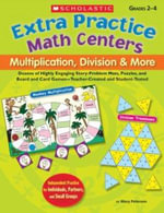 Extra Practice Math Centers : Multiplication, Division and More - Mary Peterson