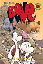 Bone : Rock Jaw Master of the Eastern Border : The Bone Adventures : Volume 5 - Jeff Smith
