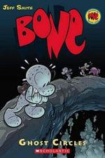 Bone : Ghost Circles : The Bone Adventures : Volume 7 - Jeff Smith