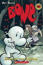 Bone : Eyes of the Storm : The Bone Adventures : Volume 3 - Jeff Smith