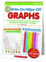 10 Write-On/Wipe-Off Graphs :  Fill-In, Whole-Class Data-Collection Activities That Boost Key Math Skills-Instantly! Grades K-2 - Liza Charlesworth
