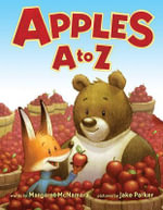 Apples A to Z - Margaret McNamara