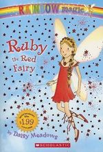 Rainbow Magic : Ruby the Red Fairy : The Rainbow Magic Fairies : Book 1 - Daisy Meadows
